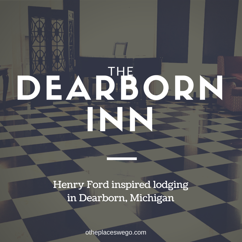 The Dearborn Inn Dearborn Michigan Henry Ford Property